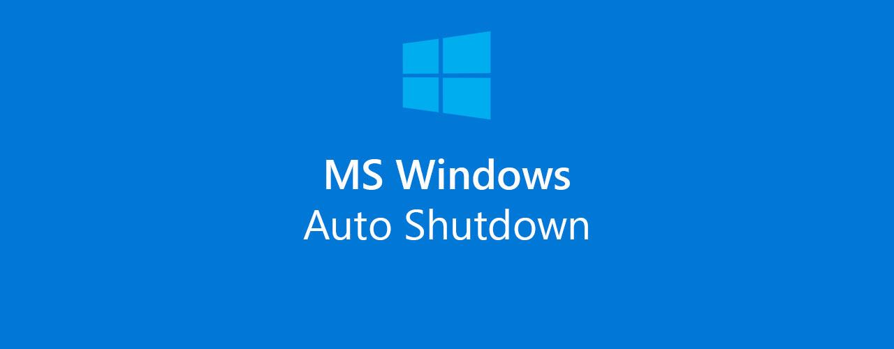 Windows PC automatisch herunterfahren (Auto Shutdown)